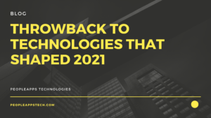 Throwback to technologies that shaped 2021